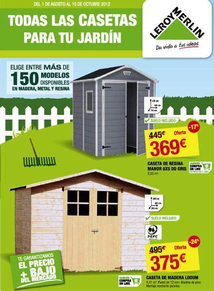 leroy merlin casetas jardin todas las casetas para tu jard 237 n en leroy merl 237 n castell 243 n