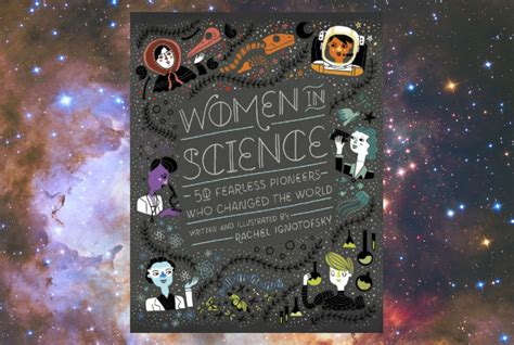 women in science 50 women in science 50 fearless pioneers who changed the world