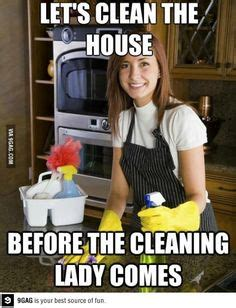 Cleaning Lady Meme - 1000 images about memes on pinterest mom meme funny