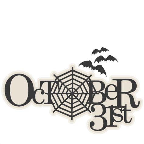 october 31st title svg scrapbook cut file cute clipart