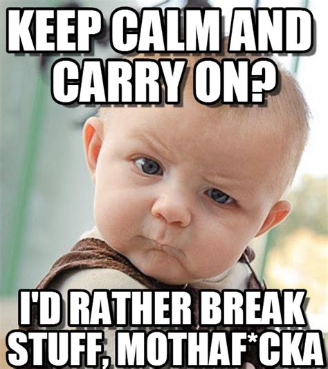 Carry On Meme - keep calm and carry on sceptical baby meme on memegen