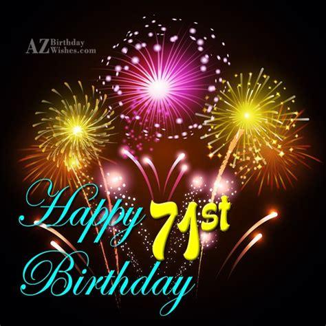 71st birthday images 71st birthday wishes