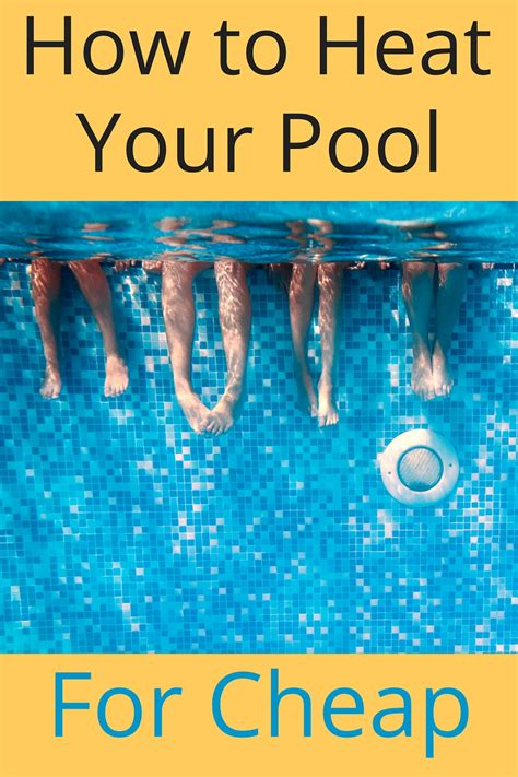 how do you if your is in heat how do you heat your pool for cheap readers weigh in with advice