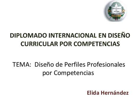Diseño Curricular Por Competencias Profesionales Perfil Profesional Por Competencias