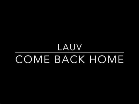 come back home lauv lyrics