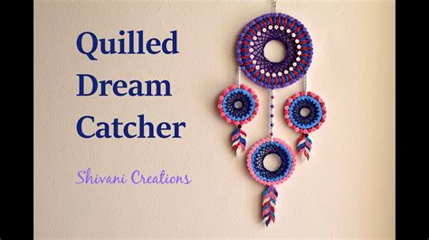 dream catcher quilling quilled dream catcher diy dream catcher youtube