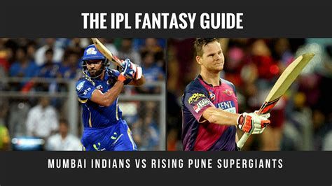 ipl com ipl 2017 fantasy tips fantasy guide for mi vs rps final