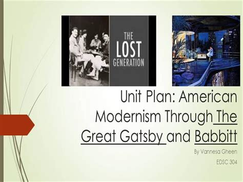 modernist themes in the great gatsby edsc 304 american modernism through the great gatsby and