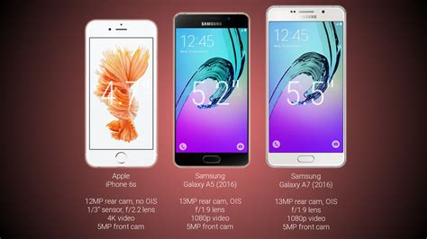Samsung A3 Vs Iphone 5 samsung galaxy a7 2016 vs galaxy a5 2016 vs apple iphone 6s comparison
