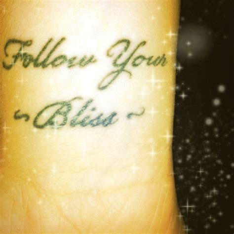 follow your bliss tattoo 17 best images about follow your bliss on