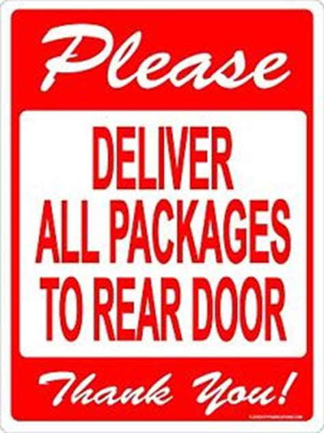 Back Door Signs by Deliver All Packages To Rear Back Door Sign 9x12 Metal