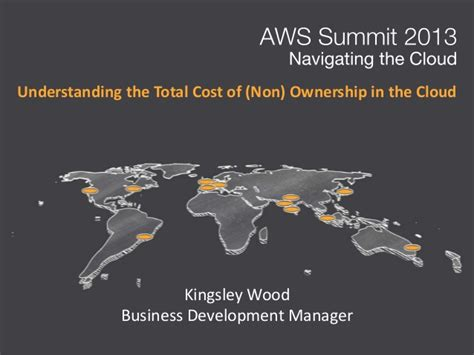 understanding the true total cost of ownership of aws summit 2013 india understanding the total cost of