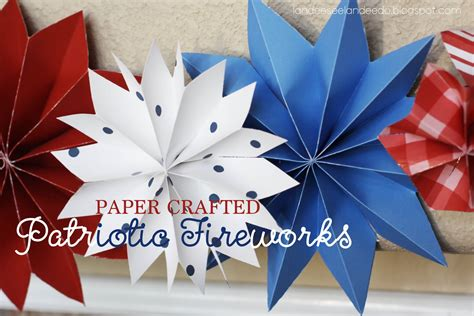 4th Of July Paper Crafts - paper fireworks landeelu