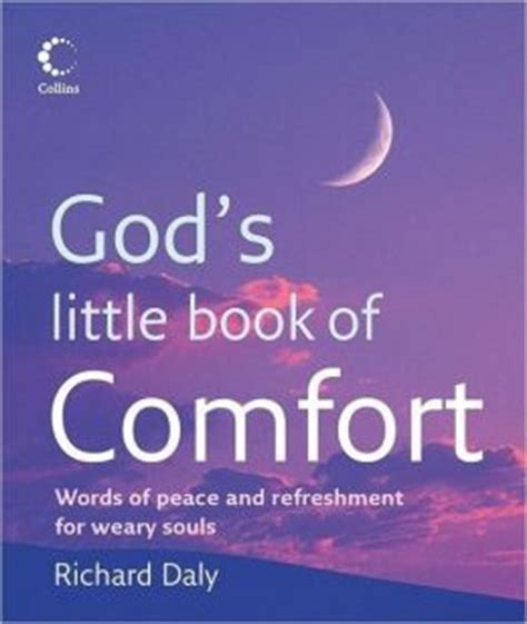 words of peace and comfort god s little book of comfort words of peace and