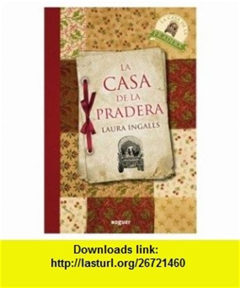 little house on the prairie torrent la casa de la pradera little house on the prairie spanish edition 9788427932661