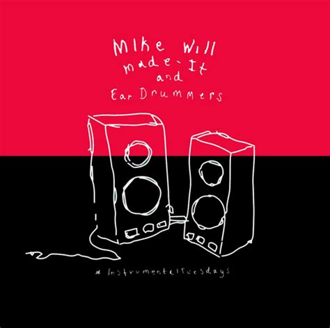 mike will made it instrumental daily chiefers mike will made it drops