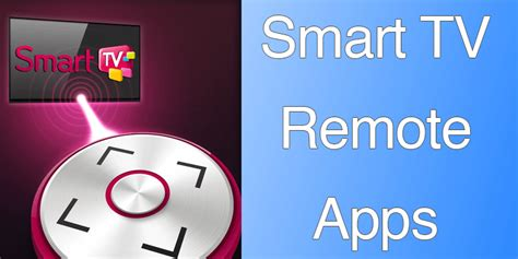 best smart remote best smart tv remote apps for iphone