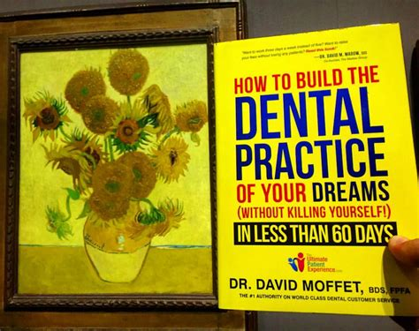 dental practice from ordinary practice to extraordinary experience books dr david moffet