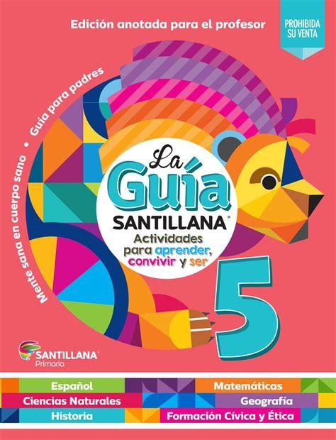 guia de 5 grado del maestro contestada guia santillana 5 176 maestro by copyright4 maestros