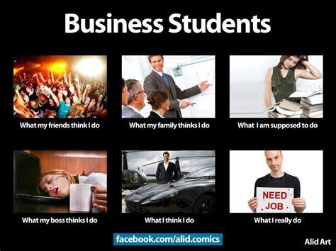 Uni Student Memes - business major memes memes