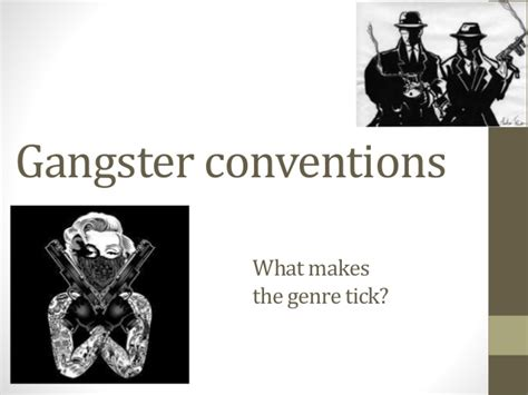 film gangster genre conventions of a gangster film
