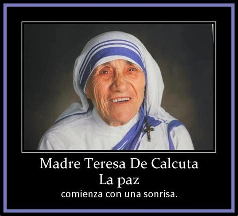 madre in spain madre teresa de calcuta some spanish quotes
