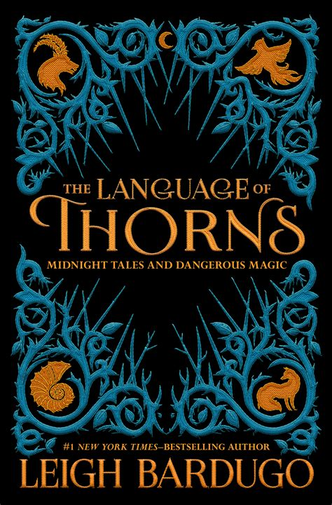 cover reveal for leigh bardugo s language of thorns the mary sue