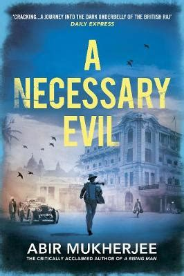 a necessary evil books a necessary evil by abir mukherjee waterstones