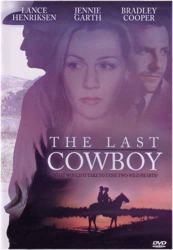 cowboy film imdb the last cowboy tv movie 2003 imdb