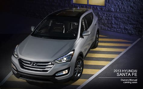 Hyundai Santa Fe Owners Manual 2013 Hyundai Santa Fe Owners Manual Just Give Me The