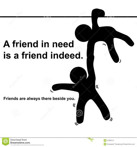 Friend In Need Is A Friend Indeed Essay by Proverb A Friend In Need Is A Friend Indeed Stock Illustration Image 57389173