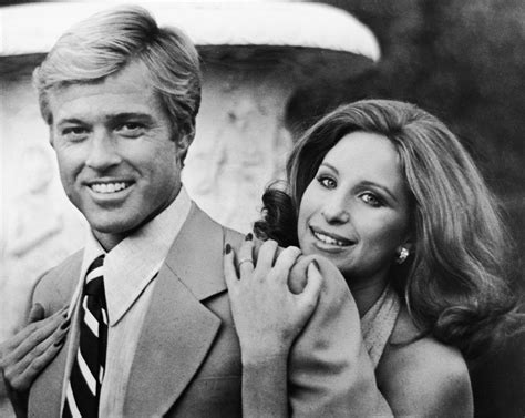 barbra streisand quotes the way we were barbra streisand and robert redford reunite 42 years after