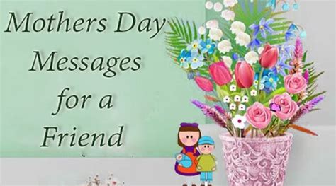 day message for mothers day messages for a friend day wishes