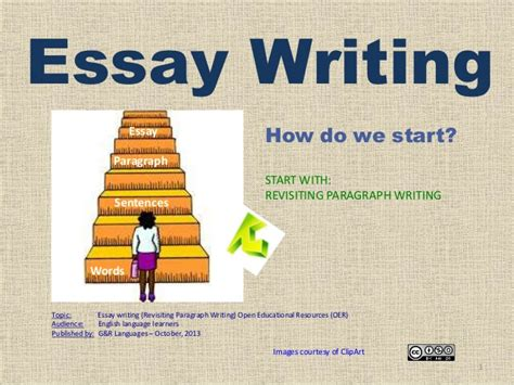 How Do We Write An Essay by How To Write An Essay Revisiting Paragraph Writing