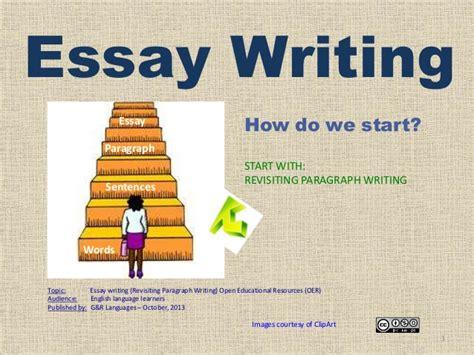 How Do I Write Essay by How To Write An Essay Revisiting Paragraph Writing