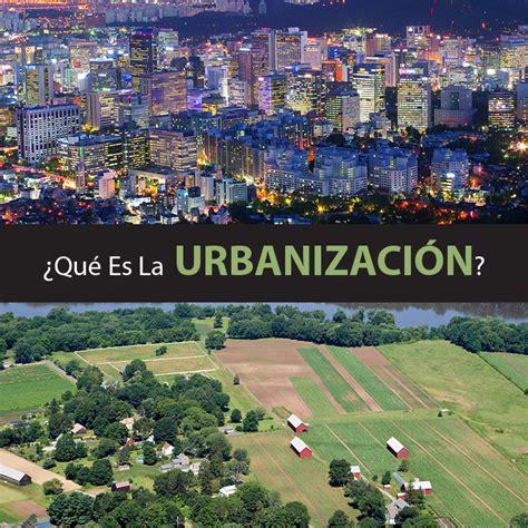 sobre nosotros espacio dedicado al mundo de los coches urbanizaci 243 n causas consecuencias y soluciones mente y