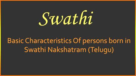 born meaning hindi basic characteristics of persons born in swathi nakshatram
