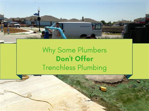 Advanced Plumbing Courses by Why Plumbers Don T Offer Trenchless Plumbing Repair Services