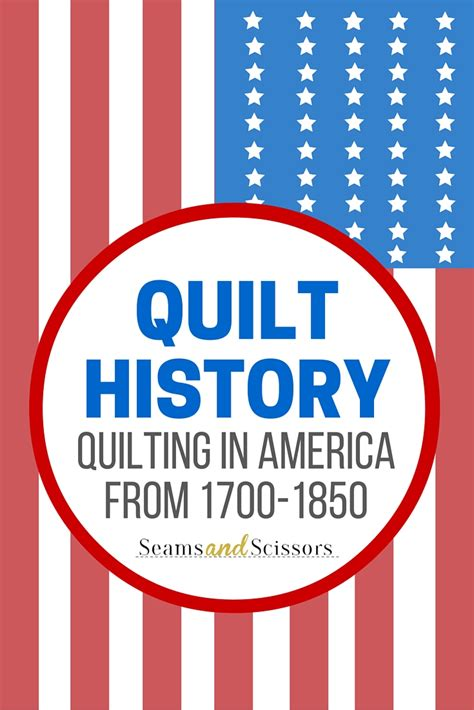 Quilting History In America by Quilt History Part 1 Quilting In Early America Seams