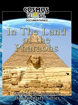 filme schauen cosmos cosmos global documentaries in the land of the pharaohs
