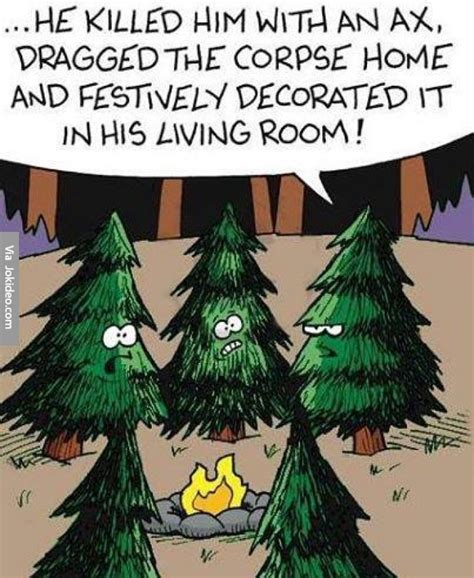 he killed him with an ax funny christmas tree cartoon