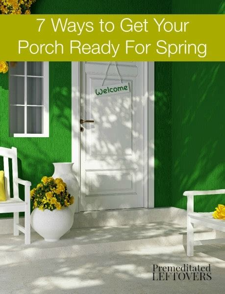 7 Ways To Get Your To Clean Up by 7 Ways To Get Your Porch Ready For