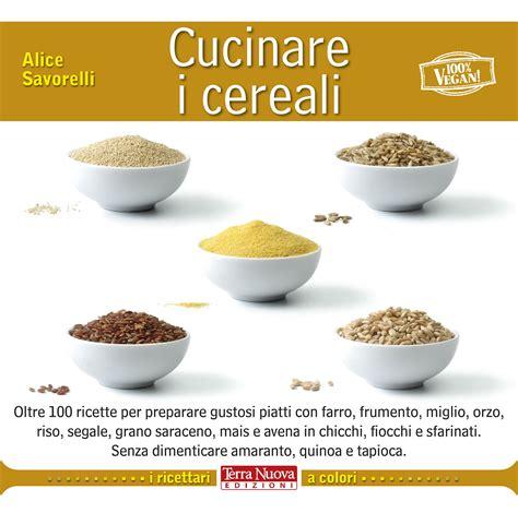 cucinare i cereali cucinare i cereali