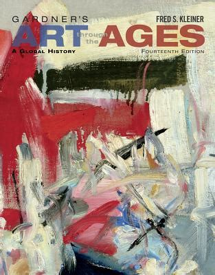 gardner s through the ages a global history vol 1 14th edition gardner s through the ages a global history book by