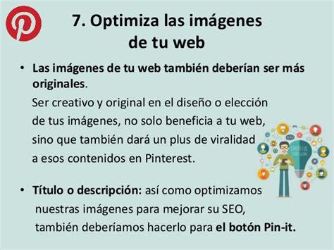 optimizar imagenes web pinterest c 243 mo utilizar esta red social de manera efectiva