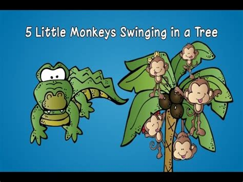five cheeky monkeys swinging in a tree 5 little monkeys swinging in a tree 5 little monkeys