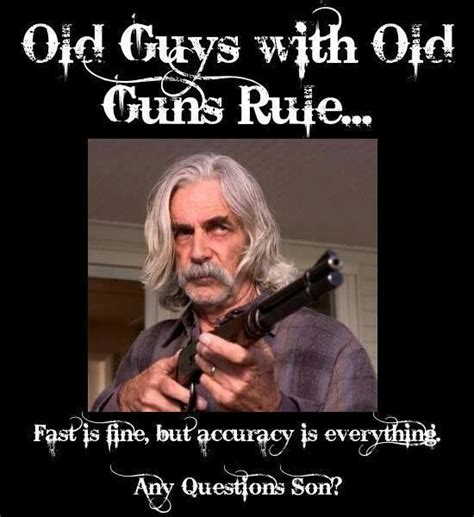 Roadhouse Meme - sam elliott quotes