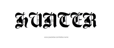 hunter name tattoo ideas hunter name tattoo designs