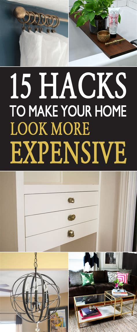 make your home 15 hacks to make your home look more expensive