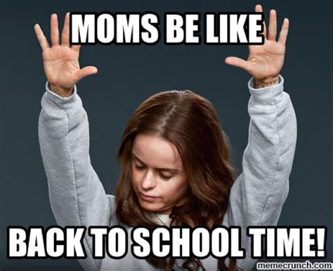 Memes For Moms - back to school